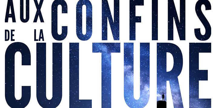 Aux Confins de la Culture - ACC - #AuxConfinsdelaCulture