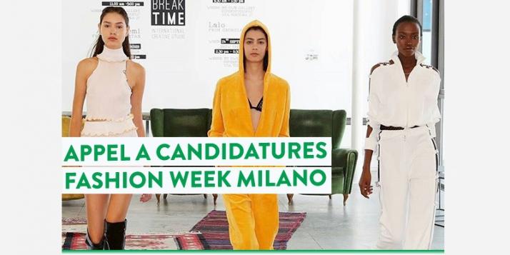 Appel à candidatures pour la Fashion Week Milan ! - cliquer pour agrandir