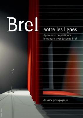 Couverture de la brochure Apprendre ou pratiquer le français avec Jacques Brel - cliquer pour agrandir