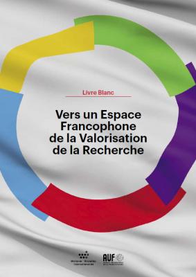 """Couverture """"Livre Blanc - Vers un Espace Francophone de la Valorisation de la Recherche"""""""
